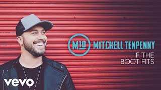 Mitchell Tenpenny - If the Boot Fits (Acoustic (Audio)) Video