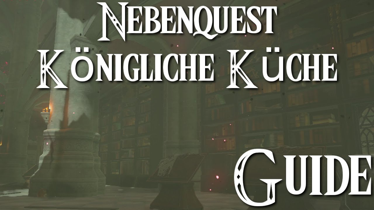 ZELDA: BREATH OF THE WILD - Nebenquest - Königliche Küche - Guide ...
