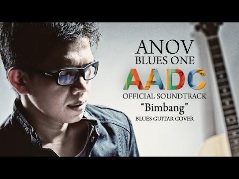 Anov Blues One - Bimbang [ AADC 2 Soundtrack ] Blues Guitar Cover