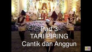 Cantik dan Anggun!!!! Tari Piring di Resepsi Pernikahan Arif dan Dara Part 3 of 3