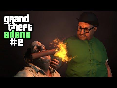 Grand Theft Adana #2 (Şerefsiz Smoke)