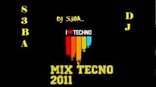 Mix tecno 2011 y 2012 !! Por Dj S3BA