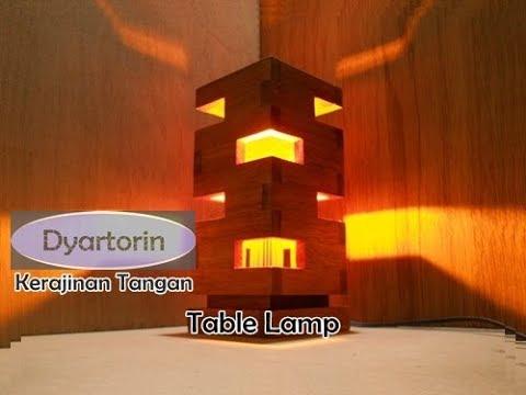 Kerajinan Tangan Lampu Hias Meja dari Kayu | Wooden Table Lamp