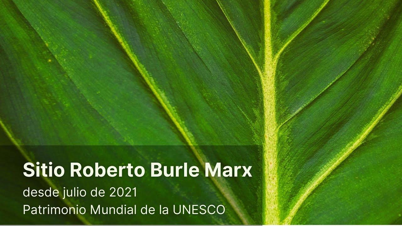 Sítio Roberto Burle Marx, Patrimonio Mundial de la UNESCO