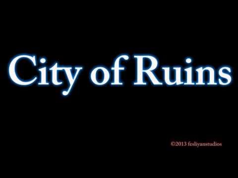 Slow Build Up Music - CITY OF RUINS - Original Film & Movie Soundtracks - sad, epic, background