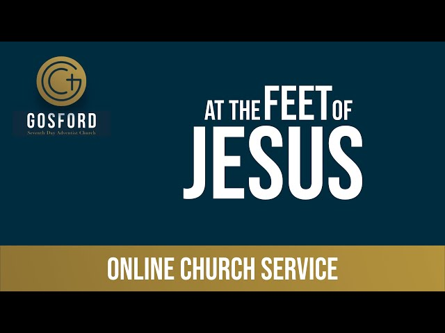 July 4 — Online Church Service — At the Feet of Jesus