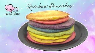 Rainbow Pancakes  Big Chef Lil Chef