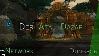 Atal ' Dazar Mythisch   WoW BfA Dungeon Guide ✗
