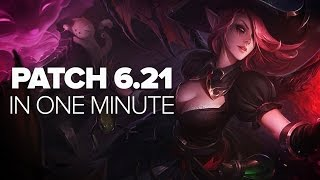 League Patch 6.21 in One Minute