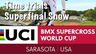 2016: Sarasota, Florida Live - Time Trials Superfinal