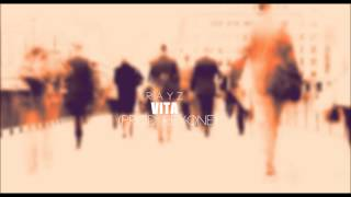 Rayz - Vita (Prod. Reyone)