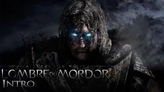 [PC] La Terre du Milieu : L'Ombre du Mordor - Intro | Gameplay FR