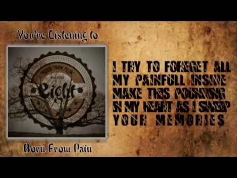 Official music video lyric Eight Born From Pain