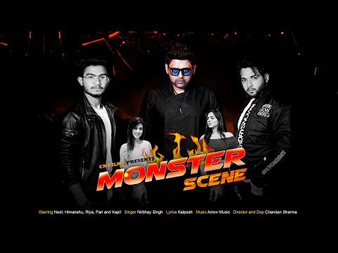 Monster Scene - Nirbhay Singh | Starring- Neel Siwaal, Riya Suledia, Himanshu, Pari | CN Films.