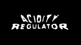 ACIDITY REGULATOR - 7 songs