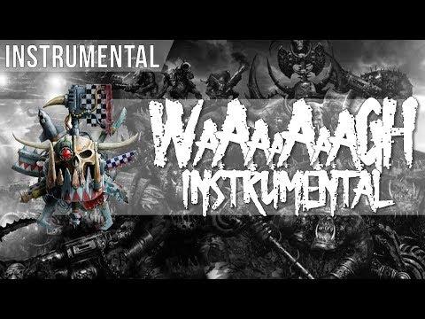 Dawn of War 3 -  Ork Waaagh Banner Music Extended - WAAAAAAAAAAAAAGH!!!! - INSTRUMENTAL