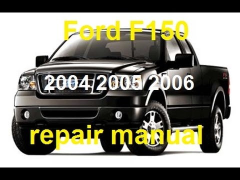 Ford F150 2004 2005 2006 service repair manual