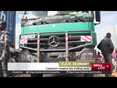 C.A.R. economy: Cameroon reopens key trading route