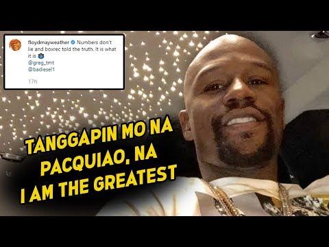Mayweather Jr HINIGITAN Si ALI At  PACQUIAO Bilang Greatest Of All Time | Kampo Ni Pacman May Bwelta
