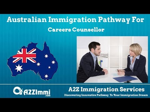 Australia Immigration Pathway for Careers Counsellor (ANZSCO Code: 272111)