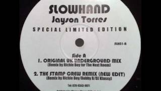 Jayson Torres - Slowhand (Original UK Underground Mix)(TO)