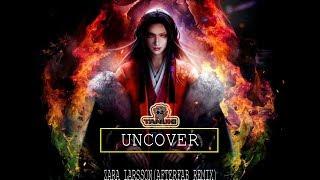 Zara Larsson → Uncover (Afterfab Remix)