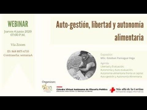 Auto-gestión, libertad y autonomía alimentaria