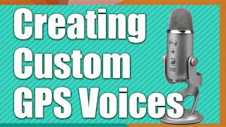 Create Custom GPS Voices with free Garmin Voice Studio