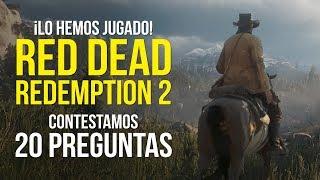 RED DEAD REDEMPTION 2, lo hemos jugado y respondemos 20 PREGUNTAS