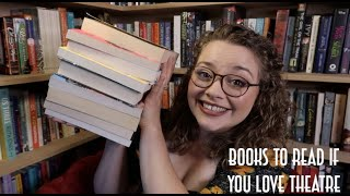 Books To Read If You Love Theatre