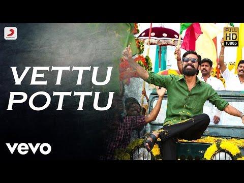 Kodi - Vettu PottuVettu Pottu Tamil Lyric...