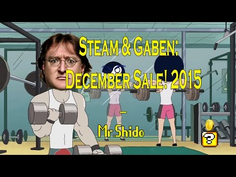 Steam & Gaben: December Sale! 2015 ( Rick and Morty - X Gon' Give It To Ya )