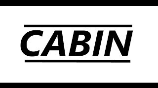"Cabin ""Bulletproof"""