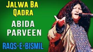 Jalwa Ba Qadra | Abida Parveen (Album: Raqs E Bismil)