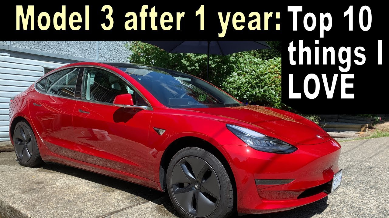 TESLA MODEL 3 One Year Later - Top 10 things I LOVE!