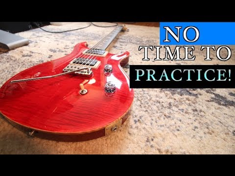 The No Time To Practice Practice Routine!