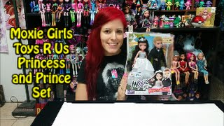 Moxie Girlz Princess & Prince Doll  set Toys R Us Review
