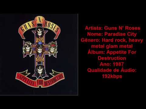 Guns N' Roses - Paradise City | Download Musica MP3