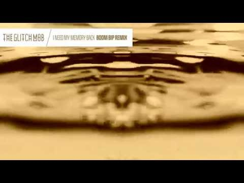 The Glitch Mob - I Need My Memory Back (Boom Bip Remix)