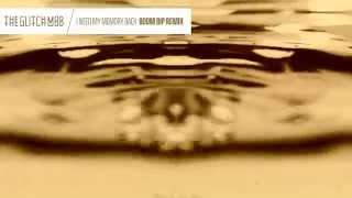 The Glitch Mob - I Need My Memory Back (Boom Bip Remix)