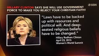 Hillary Clinton's Statement warning Christians deep seated religious beliefs have to be changed