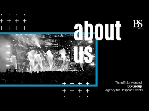 BS GROUP - Agency for Bespoke events - INTRODUCTION VIDEO