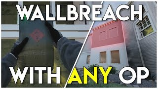 (OP) WALLBREACH WITH ANY OPERATOR GLITCH!!! | Rainbow Six Siege Glitches
