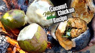 Coconut Chicken - Cooking Chicken In green Coconut || Village Kitchen