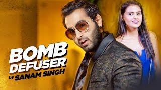 Bomb Defuser: Sanam Singh (Full Song)   Desi Routz   Latest Punjabi Songs 2017