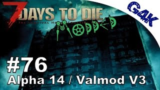 7 Days To Die | A night in the Apartment | Modded 7 Days to Die Gameplay Valmod Alpha 14 | S03E22