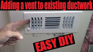 Adding A Vent To Existing Ductwork In The Basement Do It Yourself 2021 You