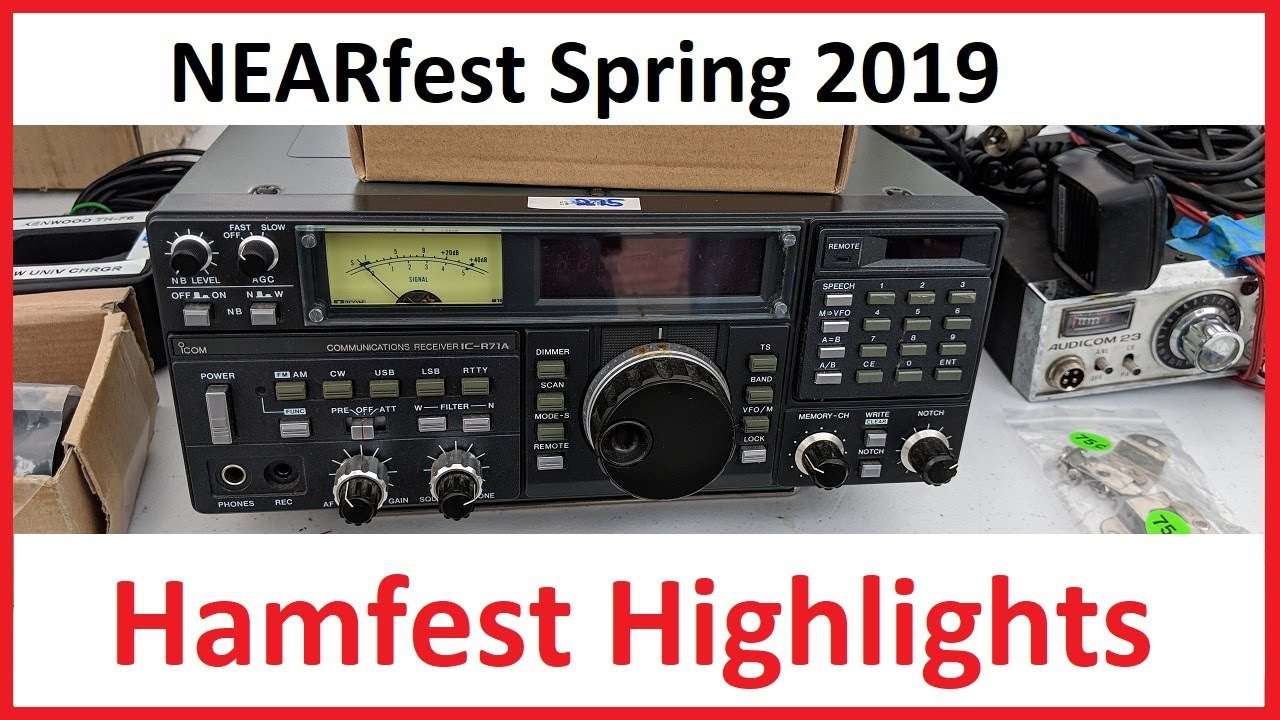 Ham Radio Hamfest Highlights NEARfest Spring 2019