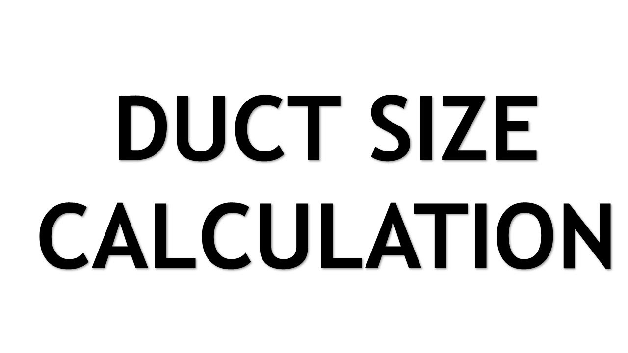 HVAC Duct Size Calculation Trial Class