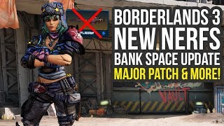 Borderlands 3 - Major Patch, New Nerfs, Bank Space Update, Mayhem Mode Changes & More (BL3 Update)